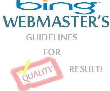 Bing's New Webmaster Guidelines